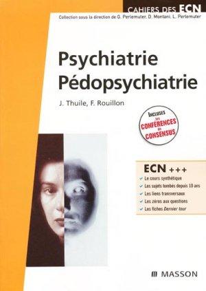 Psychiatrie - Pédopsychiatrie - elsevier / masson - 9782294701122