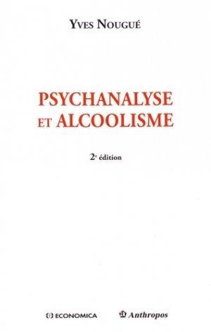 Psychanalyse et alcoolisme - economica anthropos - 9782717869637