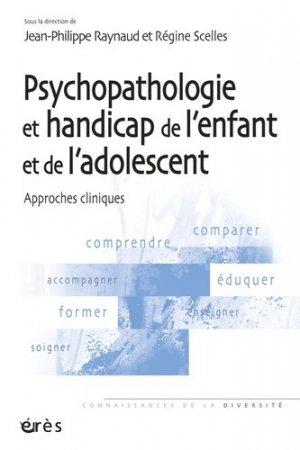 Psychopathologie et handicap de l'enfant et de l'adolescent-eres-9782749236643