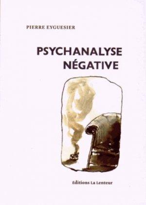 Psychanalyse négative-la lenteur-9782954069692