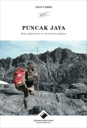Puncak jaya - deux alpinistes en territoires papous-glenat-9782365450539