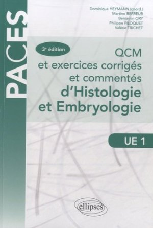 QCM et exercices corrigés et commentés d'Histologie et d'Embryologie-ellipses-9782729886875