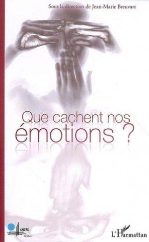 Que cachent nos émotions ?-l'harmattan-9782296028890