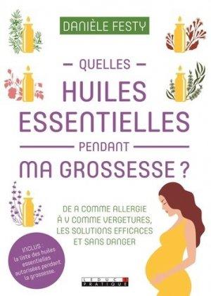 Quelles huiles essentielles pendant ma grossesse ?-leduc-9791028512408