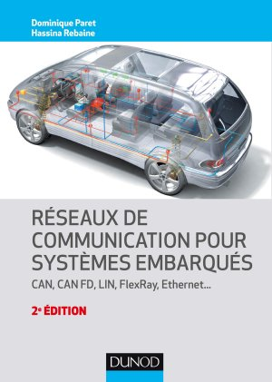 Réseaux de communication pour systèmes embarqués - dunod - 9782100790722