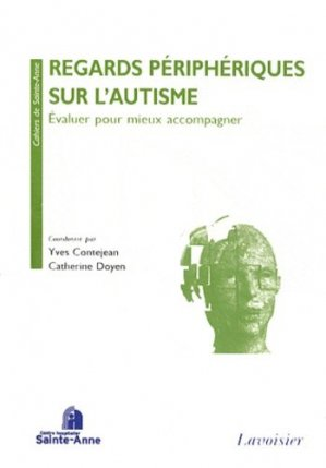 Regards périphériques sur l'autisme-lavoisier / sainte-anne-9782257205209
