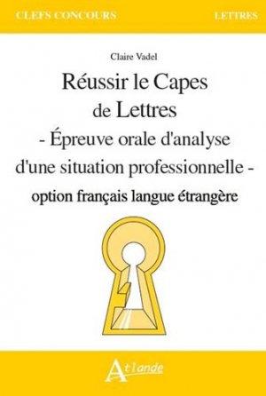 Réussir le Capes de Lettres – Option FLE-Atlande-9782350305714