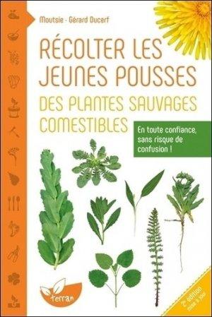 Récolter les jeunes pousses des plantes sauvages comestibles - de terran - 9782359810455