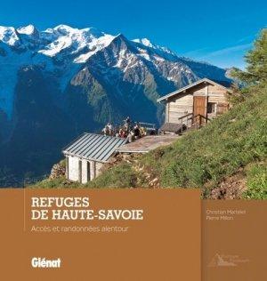 Refuges de Haute-Savoie - glenat - 9782723474191