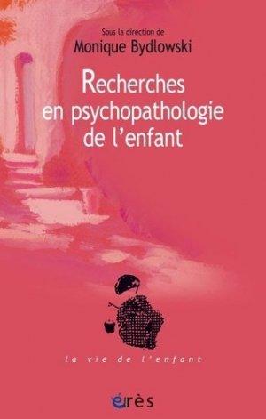 Recherches en psychopathologie de l'enfant-erès-9782749263229