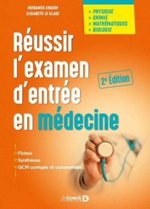 Réussir l'examen d'entrée en médecine-de boeck-9782807324824