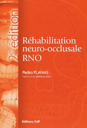 Réhabilitation neuro-occlusale RNO-cdp-9782843611032