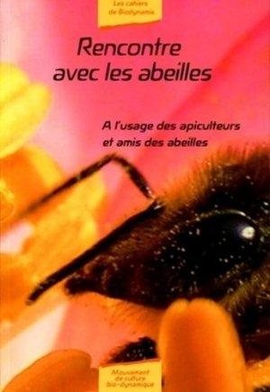 Rencontre avec les abeilles - mouvement de culture bio-dynamique - 9782913927377