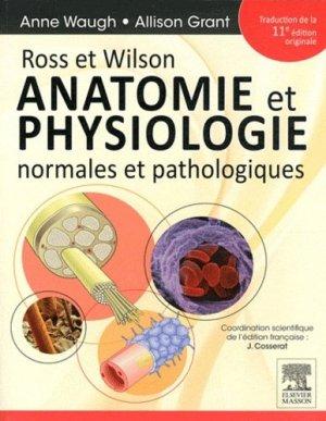 Ross et Wilson Anatomie et physiologie normales et pathologiques-elsevier / masson-9782294714542