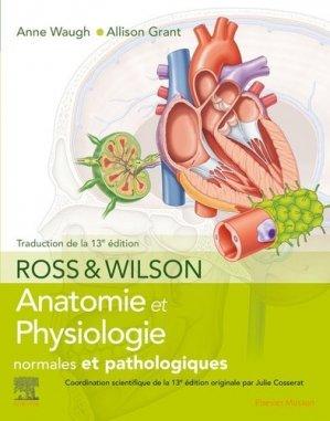 Ross et Wilson. Anatomie et physiologie normales et pathologiques-elsevier / masson-9782294764080