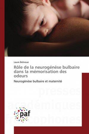 Rôle de la neurogénèse bulbaire dans la mémorisation des odeurs-presses académiques francophones-9783838148120