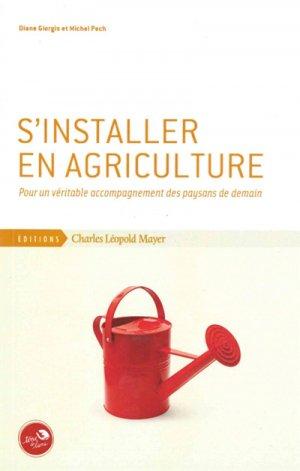 S'installer en agriculture-charles leopold mayer-9782843772092