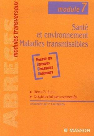 Santé et environnement - Maladies transmissibles-elsevier / masson-9782225834004