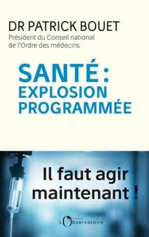 Santé : explosion programmée-l'observatoire-9791032903452