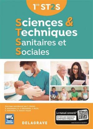 Sciences et techniques sanitaires et sociales 1re ST2S (2017) - Manuel élève - delagrave - 9782206303796
