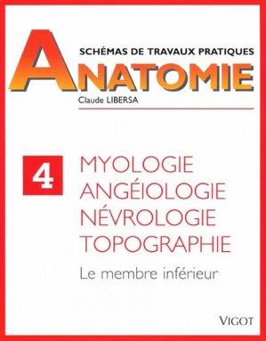 Schémas de travaux pratiques anatomie 4 Myologie, angéiologie, névrologie, topographie-vigot-9782711407286