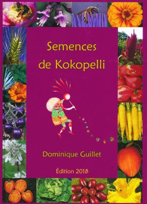 Semences de Kokopelli 2018 - association kokopelli - 9782952773270
