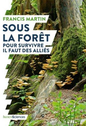 Sous la forêt - Pour survivre il faut des alliés-humensciences-9782379310034