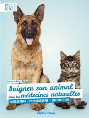 Soigner son animal avec les médecines naturelles-Rustica-9782815313438