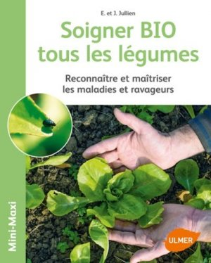 Soigner bio tous les légumes-ulmer-9782841389520