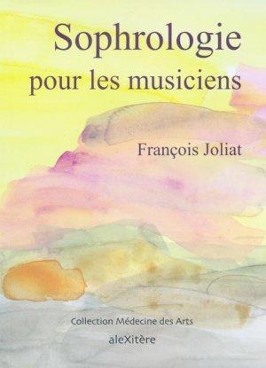 Sophrologie pour les musiciens-alexitere-9791095334002