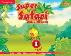 Super Safari Level 1 - Activity Book - cambridge - 9781107476691