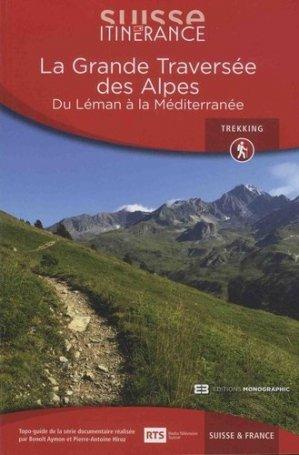 Suisse itinérance : grande traversée des Alpes : du Léman à la Méditerranée, Suisse & France-favre-9782828917302