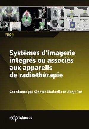 Systèmes d'imagerie intégrés ou associés aux appareils de radiothérapie-edp sciences-9782759822980
