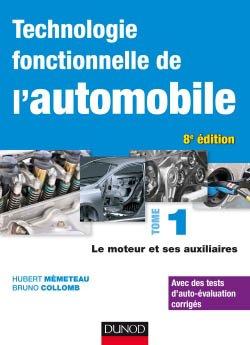 Technologie fonctionnelle de l'automobile - Tome 1-dunod-9782100794768