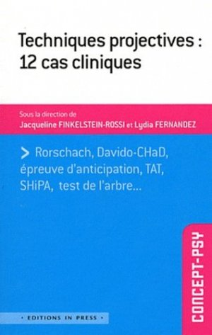 Techniques projectives : 12 cas cliniques - in press - 9782848352152