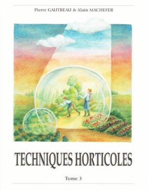 Techniques Horticoles Tome 3 - hortivar - 9782917308011