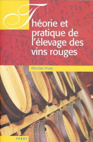 Théorie et pratique de l'élevage des vins rouges - feret - 9782351561270