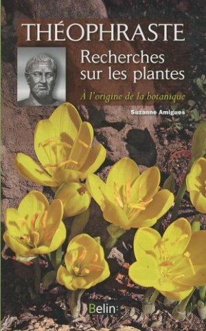 Théophraste  Recherches sur les plantes - belin - 9782701149967
