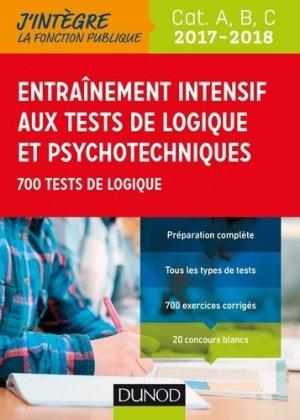 Tout l'entrainement intensif aux tests de logique et psychotechniques 2017-2018 - Catégories A, B, C-dunod-9782100763429