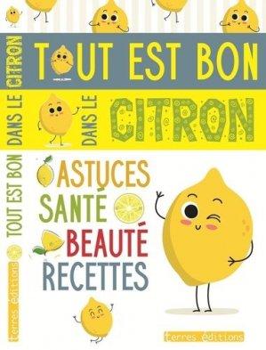 Tout est bon dans le citron - Terres Editions - 9782355302916