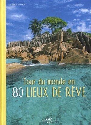 Tour du monde en 80 lieux de rêve-white star-9788832910469