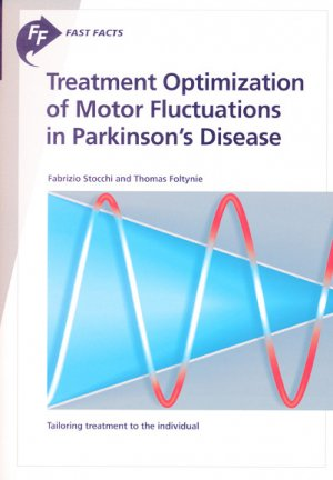 Treatment optimization of motor fluctuations in Parkinson's disease-karger -9781912776245