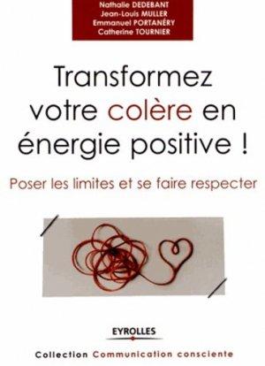 Transformer votre colère en énergie positive !-eyrolles-9782212555370