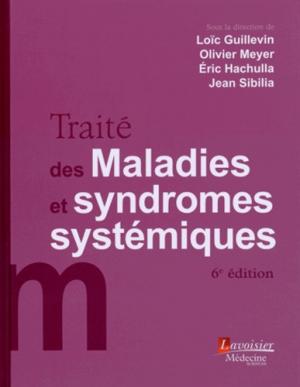 Traité des maladies et syndromes systémiques - lavoisier msp - 9782257205858