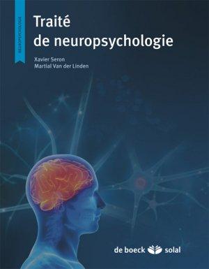 Traité de neuropsychologie clinique de l'adulte Tome 1 - Évaluation-de boeck superieur-9782353272358