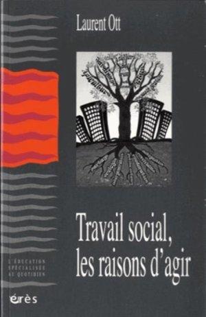 Travail social, les raisons d'agir-eres-9782749238609