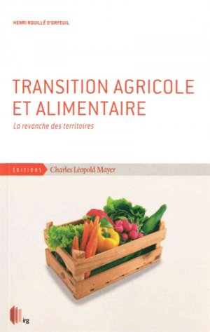 Transition agricole et alimentaire-charles leopold mayer-9782843772108