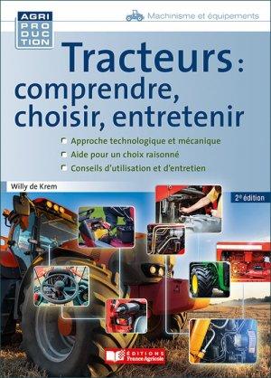 Tracteurs : comprendre, choisir, entretenir-france agricole-9782855575773