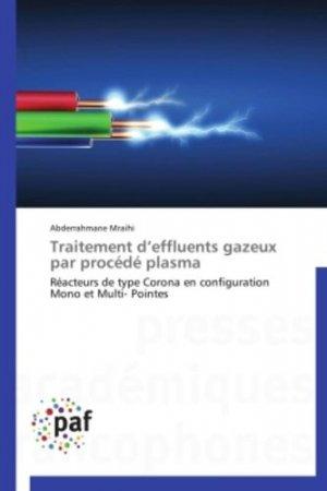 Traitement d'effluents gazeux par procédé plasma - presses académiques francophones - 9783841623331
