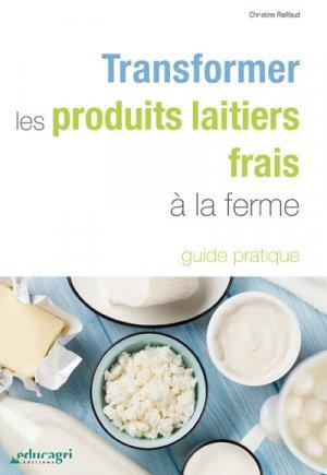 Transformer les produits laitiers frais à la ferme-educagri-9791027501410
